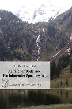 Steirischer Bodensee – Ein lohnender Spaziergang… Wandern in Österreich - Wandern Steiermark - Ausflug zum See - Österreichische Bergseen Outdoor, Adventure, Beach, Water, Travel, Mountain Landscape, Adventure Travel, Outdoors, Gripe Water