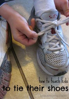 How to teach kids to tie their shoes-- this is the best way I've ever found to teach kids this basic skill and they'll be tying their shoes in no time! #teachmama #tyingshoes #shoetying #basicskills #teachingtoddlers #teachingtip #coordination #teachingkids