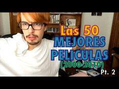 Las 50 MEJORES PELÍCULAS (2000-2010) / Pt. 2