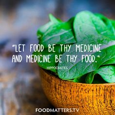 """Let food be thy medicine and medicine be thy food."" - Hippocrates  www.foodmatters.tv #FMQuotes #foodmatters"