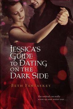 La Guardia de Los Libros : Jessica's Guide To Dating On The Dark Side, Saga J...