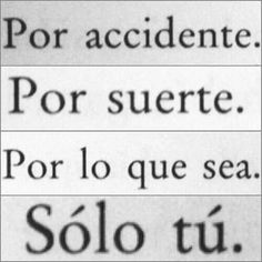 :) solo tu