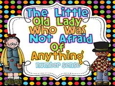 """""""The Little Old Lady Who Was Not Afraid of Anything"""" Number Sense Activity"""