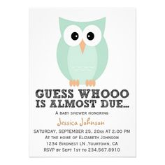 """owl baby shower invitation...I could change this to """"Guess who's almost two?"""" Cute!!"""