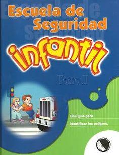 LIBROS DVDS CD-ROMS ENCICLOPEDIAS EDUCACIÓN PREESCOLAR PRIMARIA SECUNDARIA PREPARATORIA PROFESIONAL: LIBROS : ESCUELA DE SEGURIDAD INFANTIL (UNA GUÍA P...