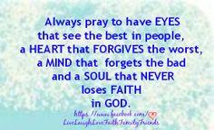 Prayer <3 -- Eyes, Heart, Mind, Soul. -- Faith in God :-)