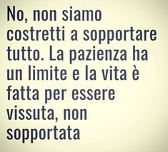 Quotes Thoughts, Love Me Quotes, Mood Quotes, Cool Words, Wise Words, Italian Quotes, Pep Talks, Beautiful Words, Sentences