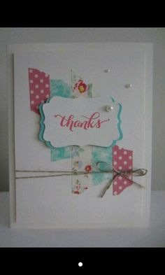 pretty card - thank you, birthday, get well ... scrap paper strips with raised layered stamped greeting label on foam dots