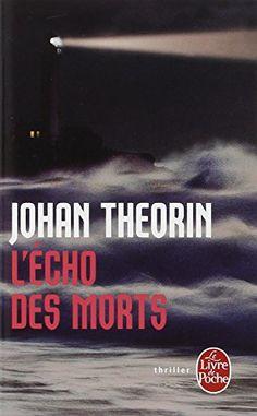 L'Écho des morts de Johan Theorin http://www.amazon.fr/dp/2253166383/ref=cm_sw_r_pi_dp_6r6dwb1GACHTS