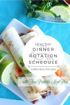 FOOD - Healthy Theme Dinner Rotation Schedule and Free Meal Plan http://www.superhealthykids.com/healthy-theme-dinner-rotation-schedule-free-meal-plan/