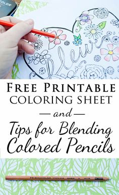 Free printable coloring sheet and tips for blending colored pencils - no more pencil scratches when you color!