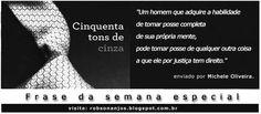 Frase da Semana Especial: Michele Oliveira - Blog do Robson dos Anjos
