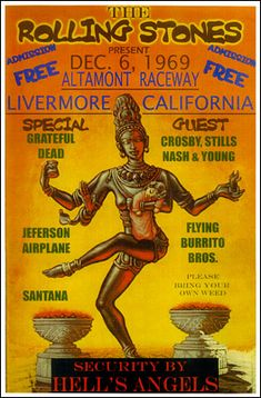 """Rolling Stones, Grateful Dead, Jefferson Airplane, Crosby Stills Nash and Young Concert, Santana Poster from Altamont 1969.  """"Security by Hell's Angels.""""  Somebody thought that was a good idea?"""