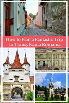 How to Plan a Trip to Transylvania Romania