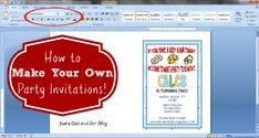 How to Make Your Own Party Invitations {Pretty Printables Boot Camp} - Just a Girl and Her Blog
