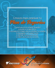 #TipsMicrosip 5 pasos para diseñar tu plan de negocios