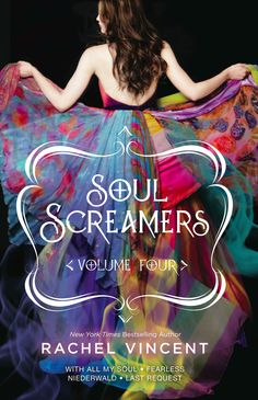 Soul Screamers Vol. 4 – Rachel Vincent