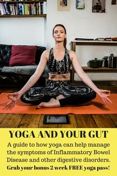 My guide to beginning yoga for those with crohn's disease, ulcerative colitis and IBS. Yoga can help improve digestion, fatigue and overall wellbeing. Routines are simple and low impact for those with fatigue. Also grab a free yoga pass for a 2 weeks worth of clases