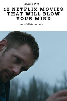 10 Netflix Movies That Will Blow Your Mind - Movie List Now Great Movies To Watch, Netflix Movies To Watch, Tv Series To Watch, Netflix Tv, Movie List, Movie Tv, Movies Free, Spiritual Movies, Entertainment