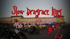 Slow Drag  /microvlog#3/ ep#2