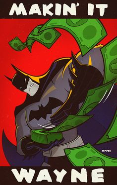 "Batman: makin it wayne by m7781 ~ Marco D'Alfonso #CreditTheArtist -""What's your superpower?"" -""I'm rich."""