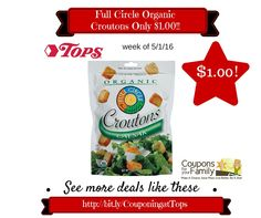 Tops Coupon Deal: Full Circle Organic Croutons Only $1.00 - http://www.couponsforyourfamily.com/tops-coupon-deal-full-circle-organic-croutons-only-1-00/