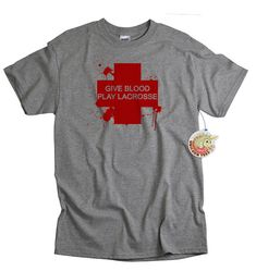 Mens lacrosse tshirt give blood play lacrosse t by UnicornTees, $14.99