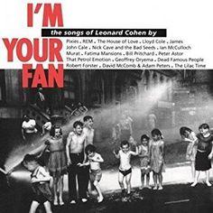 Leonard Cohen - I'm Your Fan