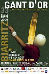 Affiche du 33me Gant d'Or Casino Barrire de Biarritz - 2009 (cesta-punta) Tags…
