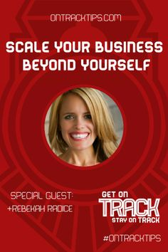 #OnTRackTips Scale your Business Beyond Yourself, It's time with Special Guest Rebekah Radice  - http://jtw.bz/RRHOAir