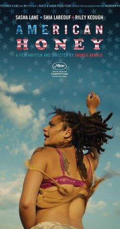 Directed by Andrea Arnold.  With Sasha Lane, Shia LaBeouf, McCaul Lombardi, Arielle Holmes. A teenage girl with nothing to lose joins a traveling magazine sales crew, and gets caught up in a whirlwind of hard partying, law bending and young love as she criss-crosses the Midwest with a band of misfits.