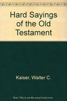Hard Sayings of the Old Testament by Walter C. Kaiser https://www.amazon.com/dp/0830817468/ref=cm_sw_r_pi_dp_x_coZyybJ4B00YP
