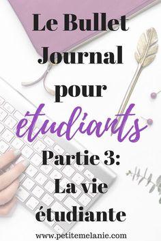 Le Bullet Journal pour les étudiants, Partie 3: La vie étudiante | Petite Mélanie