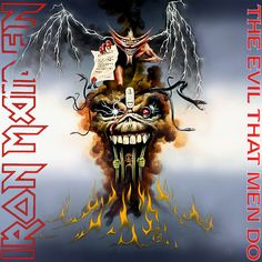 Iron Maiden The Evil That Men Do on Limited Edition Vinyl. All Nineteen Singles Officially Available in the U. for the First Time. Hard Rock, Bruce Dickinson, Heavy Metal Bands, Woodstock, Iron Maiden Cover, Iron Maiden Mascot, Iron Maiden Albums, Iron Maiden Posters, Eddie The Head