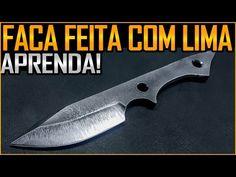 Como Fazer Faca de Lima Velha com Ferramentas Caseiras (Feat R.Vilar) - YouTube