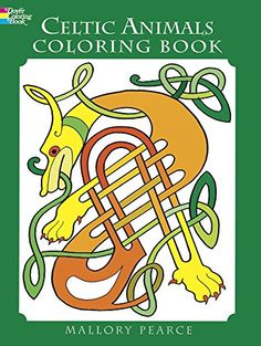 Celtic Animals Coloring Book Dover Books Mallory Pearce