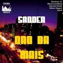 Sadder - Nao Da Mais Ep (UR024) http://www.beatport.com/release/nao-da-mais/259972