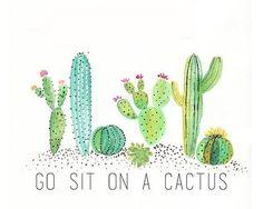 Go Sit On A Cactus Sticker