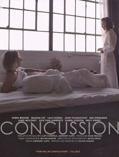 Concussion Official Red Band Trailer #1 (2013)  Concussion Official Red Band Trailer #1 (2013) - Maggie Siff Lesbian Movie HD After a blow t...