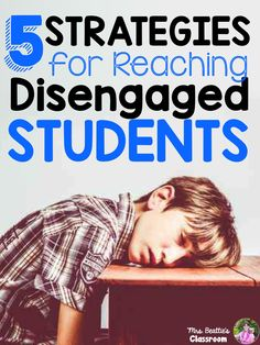 5 Strategies for Reaching Disengaged Students