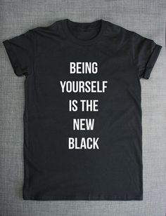 Be Yourself T-Shirt Being Yourself Is The by ResilienceStreetwear