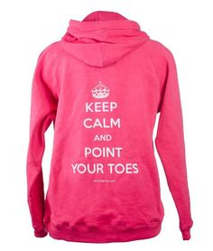 Amazon.com: Covet Dance Clothing - Keep Calm and Point Your Toes Hoodie: Clothing