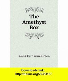 The Amethyst Box Anna Katharine Green ,   ,  , ASIN: B006FMNDLU , tutorials , pdf , ebook , torrent , downloads , rapidshare , filesonic , hotfile , megaupload , fileserve