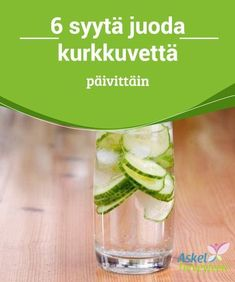 6 syytä juoda kurkkuvettä päivittäin #Kurkkuvesi tarjoaa monia #vitamiineja ja #mineraaleja, joiden avulla voit parantaa maksasi ja ihosi terveyttä. #Reseptit Herbal Remedies, Natural Remedies, Lower Blood Sugar, I Foods, Celery, Cucumber, Herbalism, Food And Drink, Health Fitness