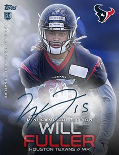 Texans rookies Will Fuller, Braxton Miller and Tyler Ervin are among the 45 NFL newcomers featured in Topps' new NFL Digital card set.