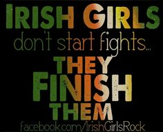 Irish girls finish them! Irish Girls Rock FB