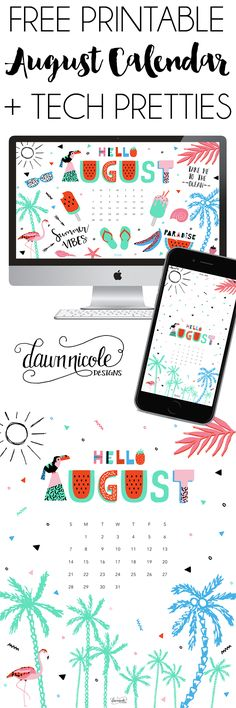 FREE! August 2016 Calendar + Tech Pretties | dawnnicoledesigns.com