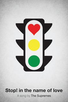 Stop! in the name of love_Pictogram Music Posters   feel desain