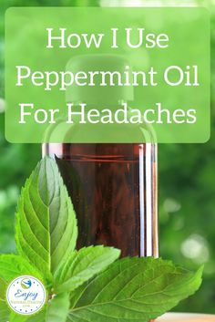 My headaches are unbearable sometimes. Here's how I use peppermint oil to get relief fast.