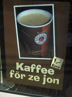 Dat is Köln: Kaffee för ze jon = coffee to go